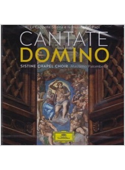 CANTATE DOMINO. SISTIN CHAPEL CHOIR CD