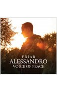 FRATE ALESSANDRO. VOICE OF PEACE  CD