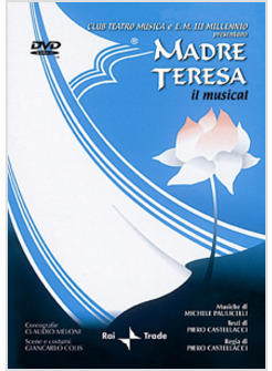 MADRE TERESA IL MUSICAL DVD