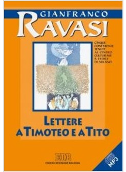 LETTERE A TIMOTEO E A TITO. CD AUDIO FORMATO MP3