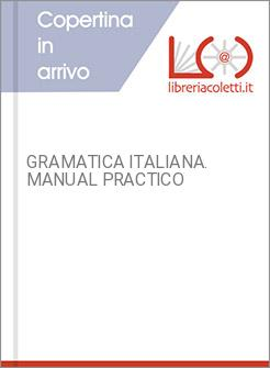 GRAMATICA ITALIANA. MANUAL PRACTICO