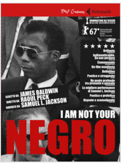I AM NOT YOUR NEGRO. BOOKLET CON IL FILM, NOTE DI REGIA E DUE RACCONTI