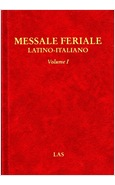 MESSALE FERIALE LATINO-ITALIANO VOLUME I