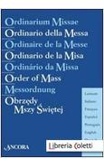 ORDINARIO DELLA MESSA IN 8 LINGUE. EDIZ. MULTILINGUE
