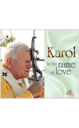 KAROL IN THE NAME OF LOVE CD