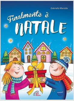 Recite Di Natale Edizioni Paoline.Finalmente E Natale Spartito E Copione