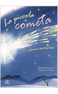 LA PICCOLA COMETA (LIBRO + CD)