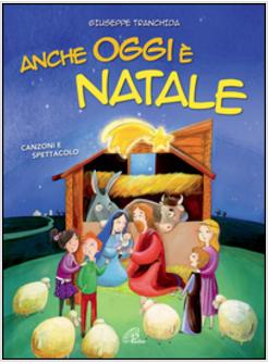 Recite Di Natale Edizioni Paoline.Anche Oggi E Natale Libro Cd