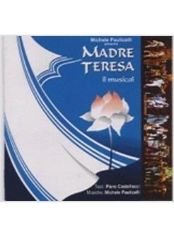 MADRE TERESA IL MUSICAL CD