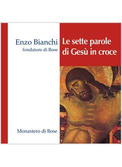 LE SETTE PAROLE DI GESU' IN CROCE CD