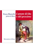 L'AMORE DI DIO E DEL PROSSIMO CD AUDIO FORMATO MP3