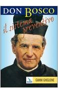 DON BOSCO IL SISTEMA PREVENTIVO