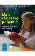 MA A CHE SERVE PREGARE?