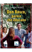 DON BOSCO, PAROLE CHE EDUCANO
