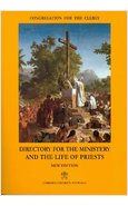 DIRECTORY FOR THE MINISTERY AND THE LIFE OF THE PRIESTS