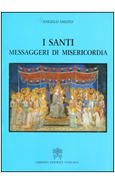 I SANTI, MESSAGGERI DI MISERICORDIA