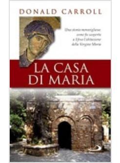 Risultati immagini per donald carroll la casa di Maria