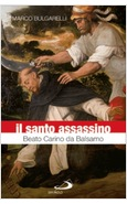 IL SANTO ASSASSINO BEATO CARINO DA BALSAMO