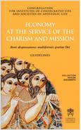 ECONOMY AT THE SERVICE OF THE CHARISM AND MISSION