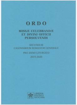 Calendario Liturgico Romano 2020.Ordo Missae Celebrandae Et Divini Officii Persolvendi 2019 2020