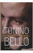 TONINO BELLO. UNA BIOGRAFIA DELL'ANIMA