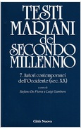 TESTI MARIANI DEL SECONDO MILLENNIO. VOL. 7: AUTORI CONTEMPORANEI DELL'OCCIDENTE