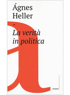 LA VERITA' IN POLITICA