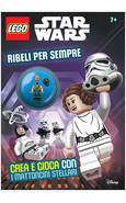 RIBELLI PER SEMPRE. STAR WARS. LEGO. SUPER ALBUM
