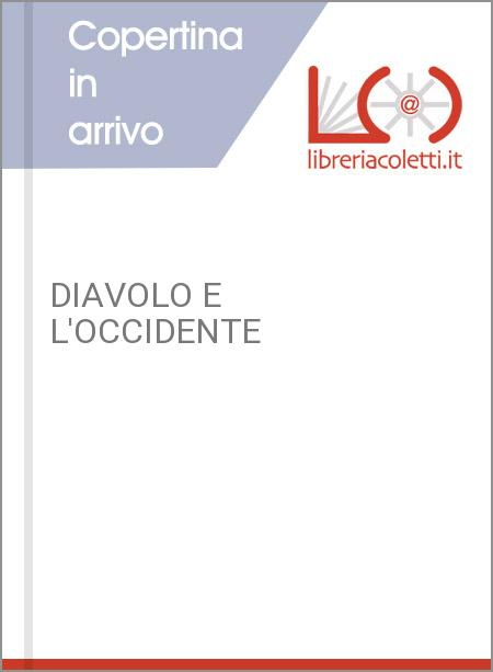 DIAVOLO E L'OCCIDENTE