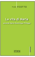 LA VITA DI MARIA SECONDO MARIE-DOMINIQUE PHILIPPE