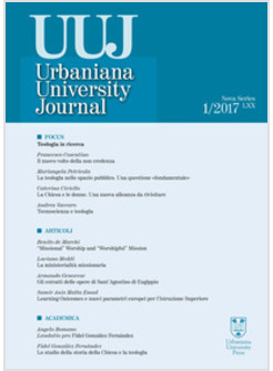 URBANIANA UNIVERSITY JOURNAL. EUNTES DOCETE (2017). EDIZ. INTEGRALE. VOL. 1: FOC