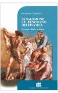 RE SALOMONE E IL FENOMENO DELL'INVIDIA. PSICOLOGIA E BIBBIA IN DIALOGO