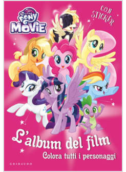 My Little Pony Da Colorare Con Adesivi Gribaudo