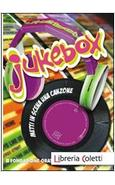 JUKEBOX. METTI IN SCENA UNA CANZONE + CD