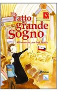 HO FATTO UN GRANDE SOGNO. ALL'ORATORIO CON DON BOSCO