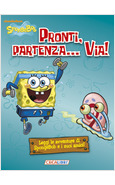 PRONTI, PARTENZA, VIA! SPONGEBOB
