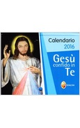 GESU' CONFIDO IN TE. CALENDARIO 2016