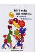 IL SELF SERVICE DEL CATECHISTA