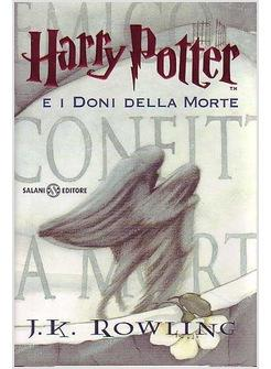 HARRY POTTER 7 E I DONI DELLA MORTE