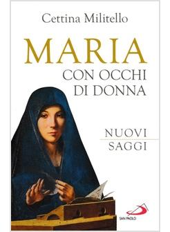 MARIA CON OCCHI DI DONNA