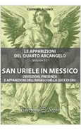 SAN URIELE IN MESSICO. LE APPARIZIONI DEL QUARTO ARCANGELO VOL. 11