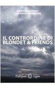 IL CONTRORDINE DI BLONDET & FRIENDS